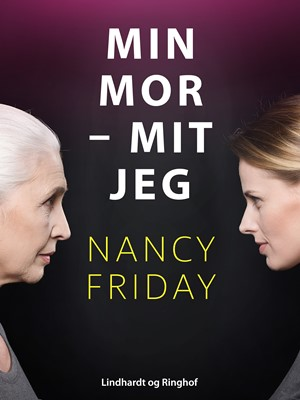 Min mor - mit jeg Nancy Friday 9788726324174