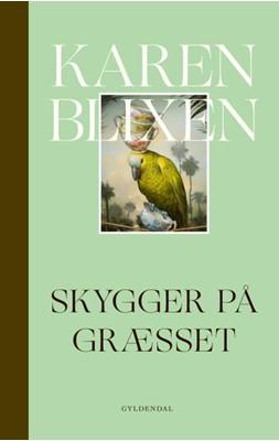 Skygger på græsset Karen Blixen 9788702291377