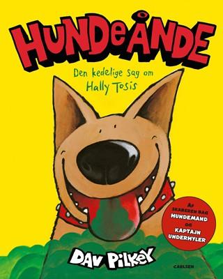 Hundeånde - Den kedelige sag om Hally Tosis Dav Pilkey 9788711918852