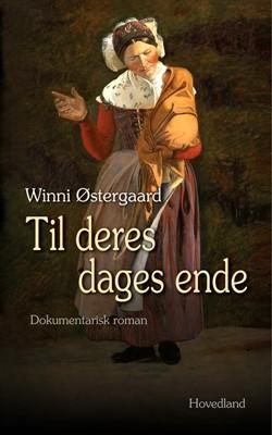 Til deres dages ende Winni Østergaard 9788770706988