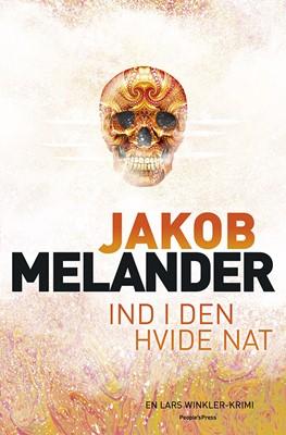 Ind i den hvide nat Jakob Melander 9788771802108