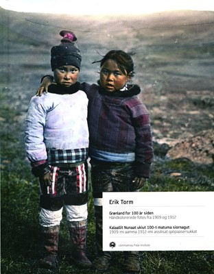 Grønland for 100 år siden Erik Torm 9788799676514