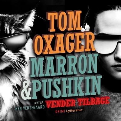 Marron & Pushkin vender tilbage Tom Oxager 9788770303781