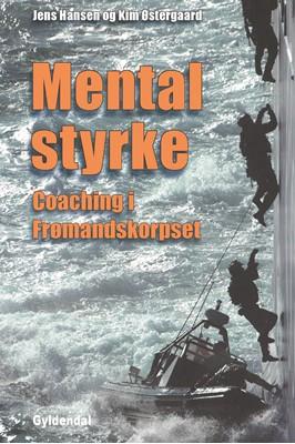 Mental styrke Jens Hansen, Kim Østergaard 9788702293975