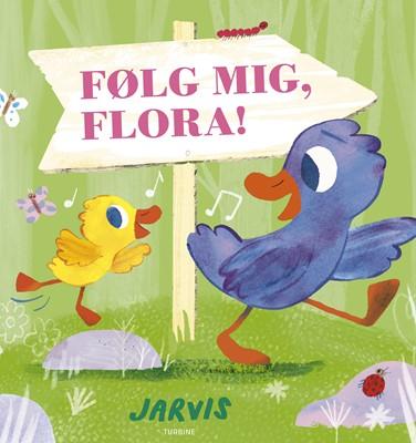 Følg mig, Flora! Jarvis 9788740660784