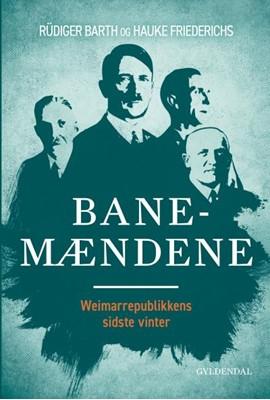 Banemændene Hauke Friederichs, Rüdiger Barth 9788702271799