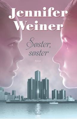 Søster, søster Jennifer Weiner 9788771483451