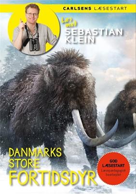 Læs med Sebastian Klein: Danmarks store fortidsdyr Sebastian Klein 9788711919842