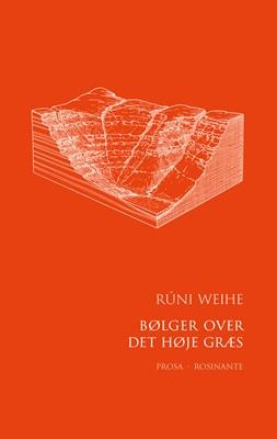Bølger over det høje græs Rúni Weihe 9788763863629