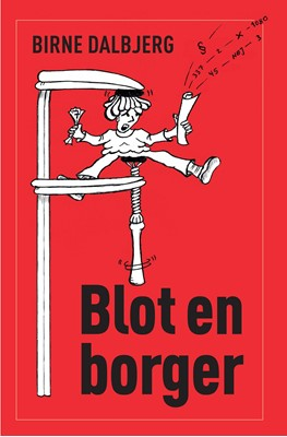 Blot en borger Birne Dalbjerg 9788793927315