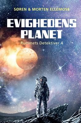 Evighedens Planet Morten Ellemose, Søren Ellemose 9788793927353