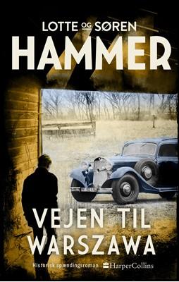 Vejen til Warszawa Søren Hammer, Lotte Hammer 9788771916836
