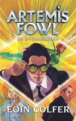 Artemis Fowl (3) - Artemis Fowl og evighedskoden Eoin Colfer 9788711902554