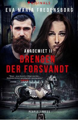 Akademiet 2 - Drengen der forsvandt Eva Maria Fredensborg 9788770367950