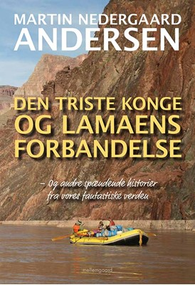 Den triste konge og lamaens forbandelse Martin Nedergaard Andersen 9788772187204