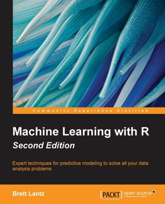 Machine Learning with R Brett Lantz 9781784393908
