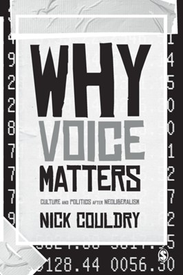 Why Voice Matters Nick Couldry 9781848606623