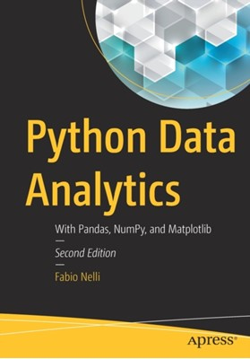 Python Data Analytics Fabio Nelli 9781484239124