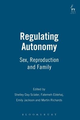 Regulating Autonomy  9781841139463