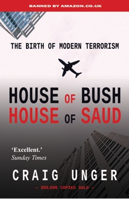 House of Bush House of Saud Craig Unger 9781783341542
