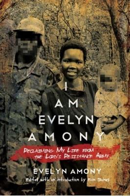 I Am Evelyn Amony Evelyn Amony 9780299304942