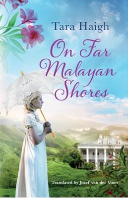 On Far Malayan Shores Tara Haigh 9781542019736