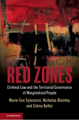 Red Zones Nicholas (Simon Fraser University Blomley, Celine (Universite de Montreal) Bellot, Marie-Eve (University of Ottawa) Sylvestre 9781316635414