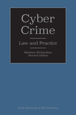 Cyber Crime: Law and Practice Matthew Richardson 9780854902811