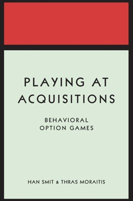 Playing at Acquisitions Han T. J. Smit, Thras Moraitis 9780691176413