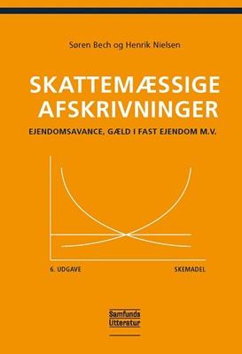 Skattemæssige afskrivninger - skemadel Søren Bech, Henrik Nielsen 9788759335994