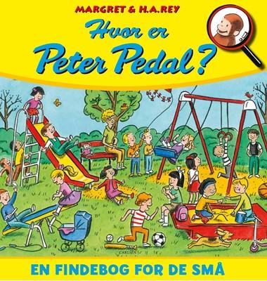 Hvor er Peter Pedal?- En findebog for de små H.A. Rey, Margret 9788711980699