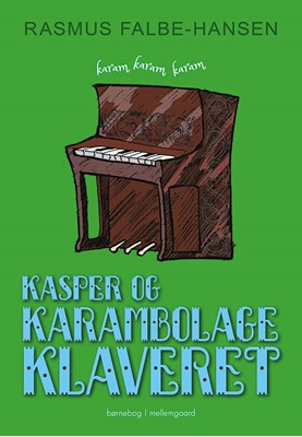 Kasper og karambolageklaveret Rasmus Falbe-Hansen 9788772188065