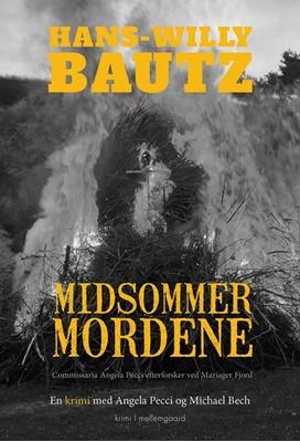 Midsommermordene Hans-Willy Bautz 9788772187648