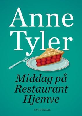 Middag på Restaurant Hjemve Anne Tyler 9788702296983