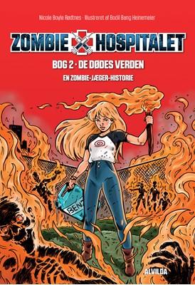 Zombie-hospitalet 2: De dødes verden Nicole Boyle Rødtnes 9788741507019