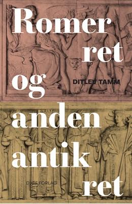 Romerret og anden antik ret Ditlev Tamm 9788757446791