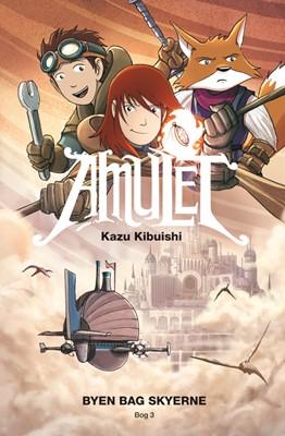 Amulet 3: Byen bag skyerne Kazu Kibuishi 9788741509549