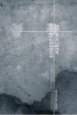Endestation Auschwitz Eddy de Wind 9788772045344