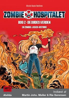 Zombie-hospitalet 2: De dødes verden Nicole Boyle Rødtnes 9788741507040