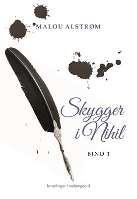 Skygger i Nihil 1 Malou  Alstrøm 9788772188607
