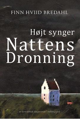 Højt synger Nattens Dronning  Finn Hviid  Bredahl 9788772188553