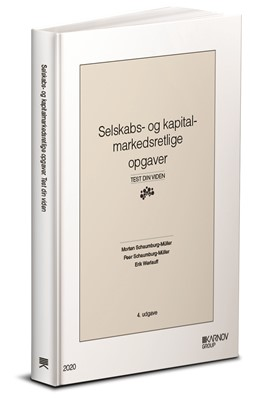 Selskabs- og kapitalmarkedsretlige opgaver. Morten Schaumburg-Müller, Peer Schaumburg-Müller, Erik Werlauff 9788761941671