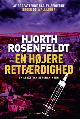 En højere retfærdighed Michael Hjorth, Hans Rosenfeldt 9788740054989