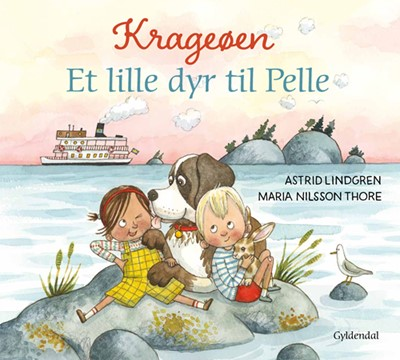 Krageøen. Et lille dyr til Pelle Astrid Lindgren, Maria NilssonThore 9788702289244
