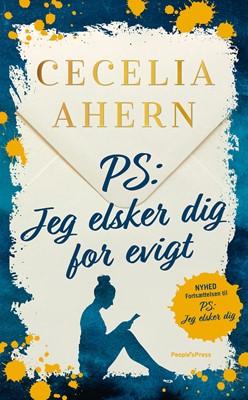 PS: Jeg elsker dig for evigt Cecelia Ahern 9788770368599