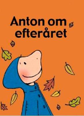Anton om efteråret Annemie Berebrouckx 9788772248691
