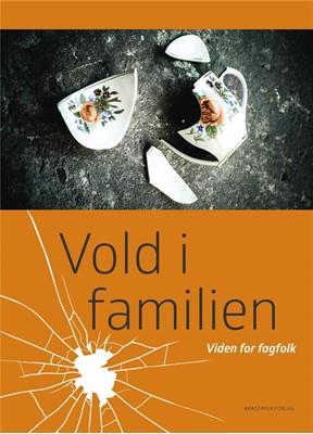 Vold i familien Helene Oldrup 9788750054375