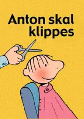 Anton skal klippes Annemie Berebrouckx 9788772248653