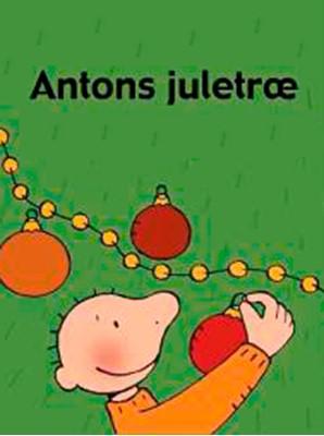 Antons juletræ Annemie Berebrouckx 9788772248707