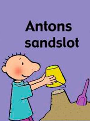 Antons sandslot Annemie Berebrouckx 9788772248738